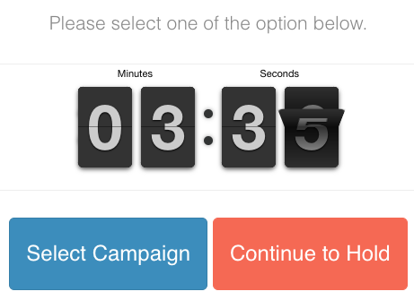 clouddial waiting screen. choose select campaign or continue to hold.